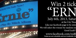 "Win Two Tickets to ""Ernie"""