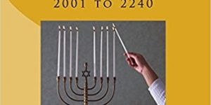 The Comprehensive Jewish and Civil Calendars: 2001 to 2240