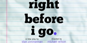 Writer Stan Zimmerman brings Right Before I Go to NYC