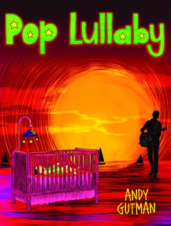 Cover of the book Pop Lullaby by Andy Gutman