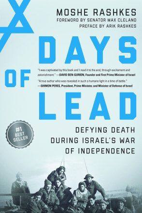 Days of Lead: Defying Death During Israel's War of Independence. 1 of the books about the 1948 War of Independence.