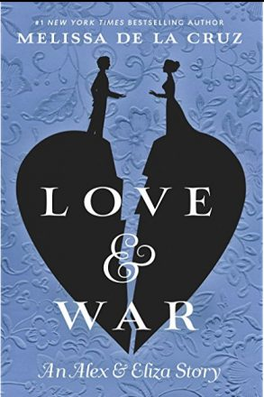 Love & War: An Alex and Eliza Story