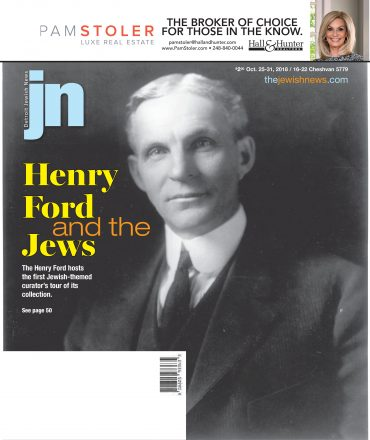 Detroit Jewish News October 25, 2018 cover with Henry Ford on the cover and design by Michelle Sheridan.