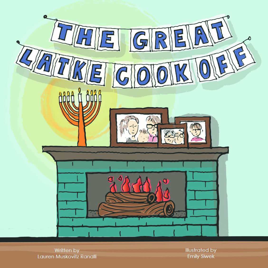 "Illustrated cover of the book The Great Latke Cook Off showing a fireplace and mantel with a lit menorah on it and photographs of the family and the words ""The Great Latke Cook Off"" spelled out on a banner above."