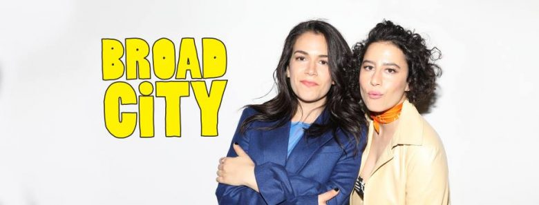 """Broad City"" with Abbi and Ilana (the two lead actresses) standing shoulder to should."