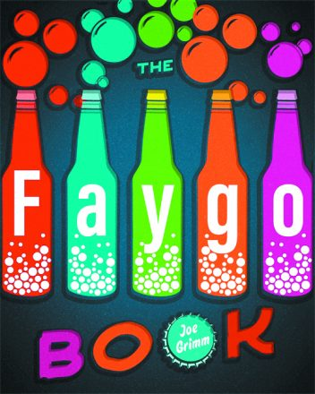 The Faygo Book cover with Faygo bubbling bottles.