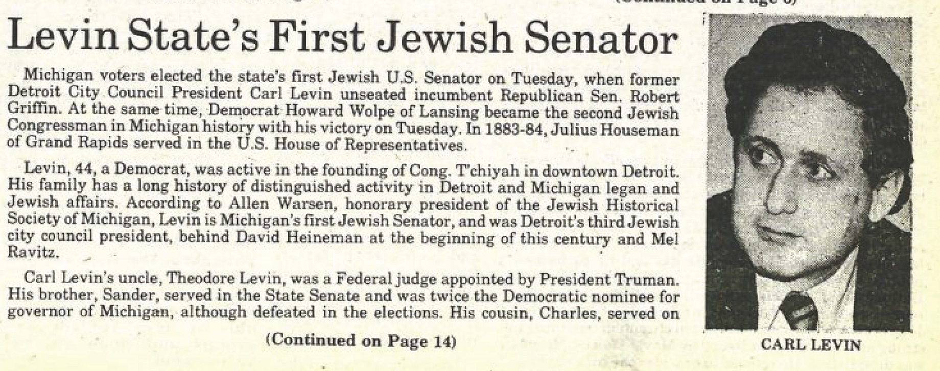 "clipping from the Detroit Jewish News from 1978 showing Carl Levin winning the election to become the first Jewish U.S. Senator. The headline reads ""Levin State's First Jewish Senator"" Nov. 10, 1978"