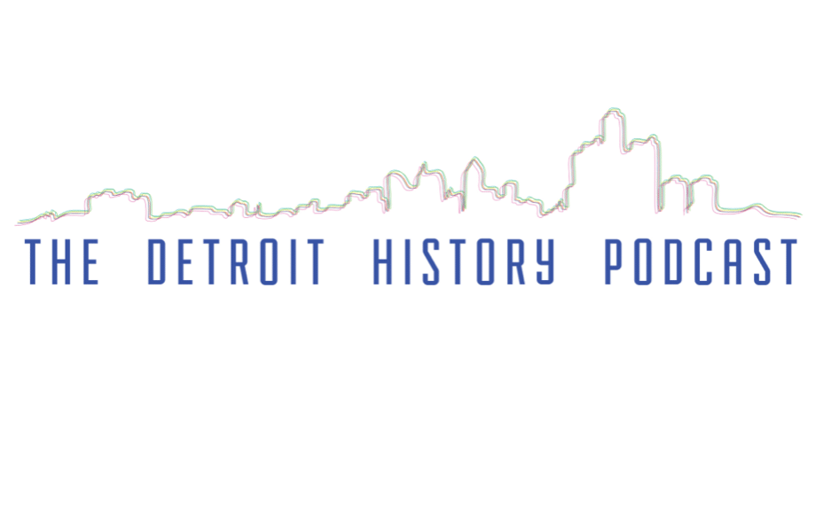 The Detroit History Podcast