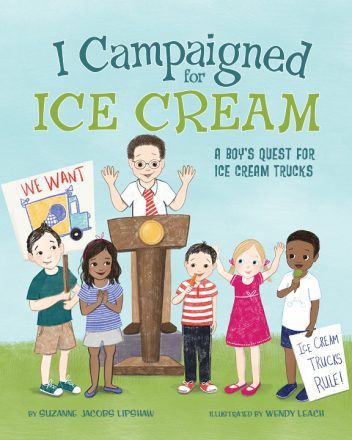 "Book jacket of ""I Campaigned for Ice Cream"""