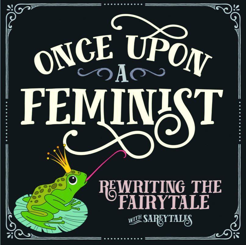 """Sarey Ruden launched a new podcast series called """"Once Upon a Feminist."""""""