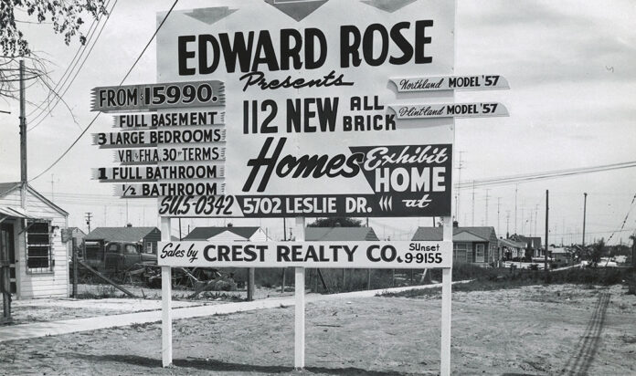 Edward Rose's mission was to provide value to homeowners.
