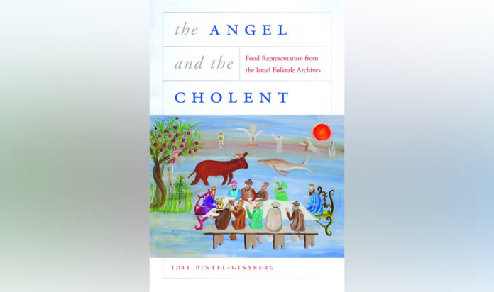 'The Angel and the Cholent,' By Idit Pintel-Ginsberg